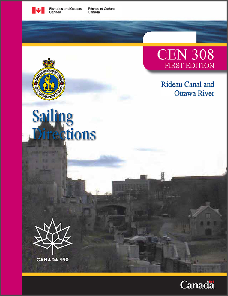 Sailing Directions CEN308E: Rideau Canal and Ottawa River