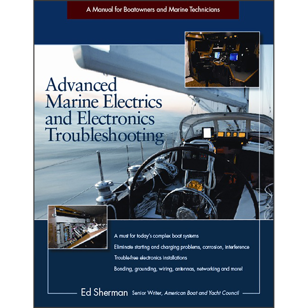 Products Tagged Edwin R Sherman Captains Supplies Wiring A Boat From Scratch Advanced Marine Electrics And Electronics Troubleshooting Manual For Boatowners Technicians
