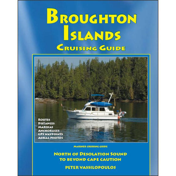 Broughton Islands Cruising Guide