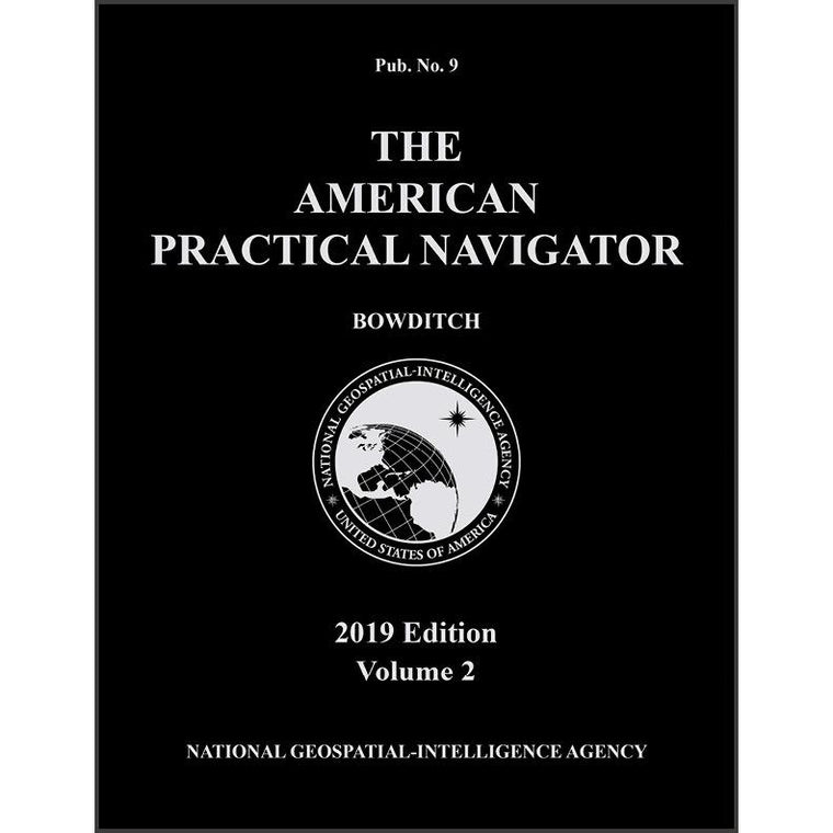 The American Practical Navigator 2019, Volume II