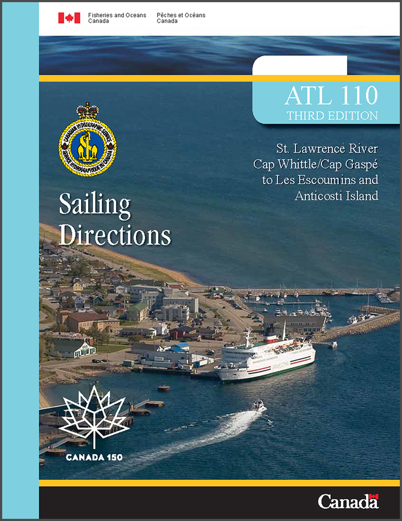 Sailing Directions ATL110E: St. Lawrence River, Cap Whittle/Cap Gaspé to Les Escoumins and Anticosti Island