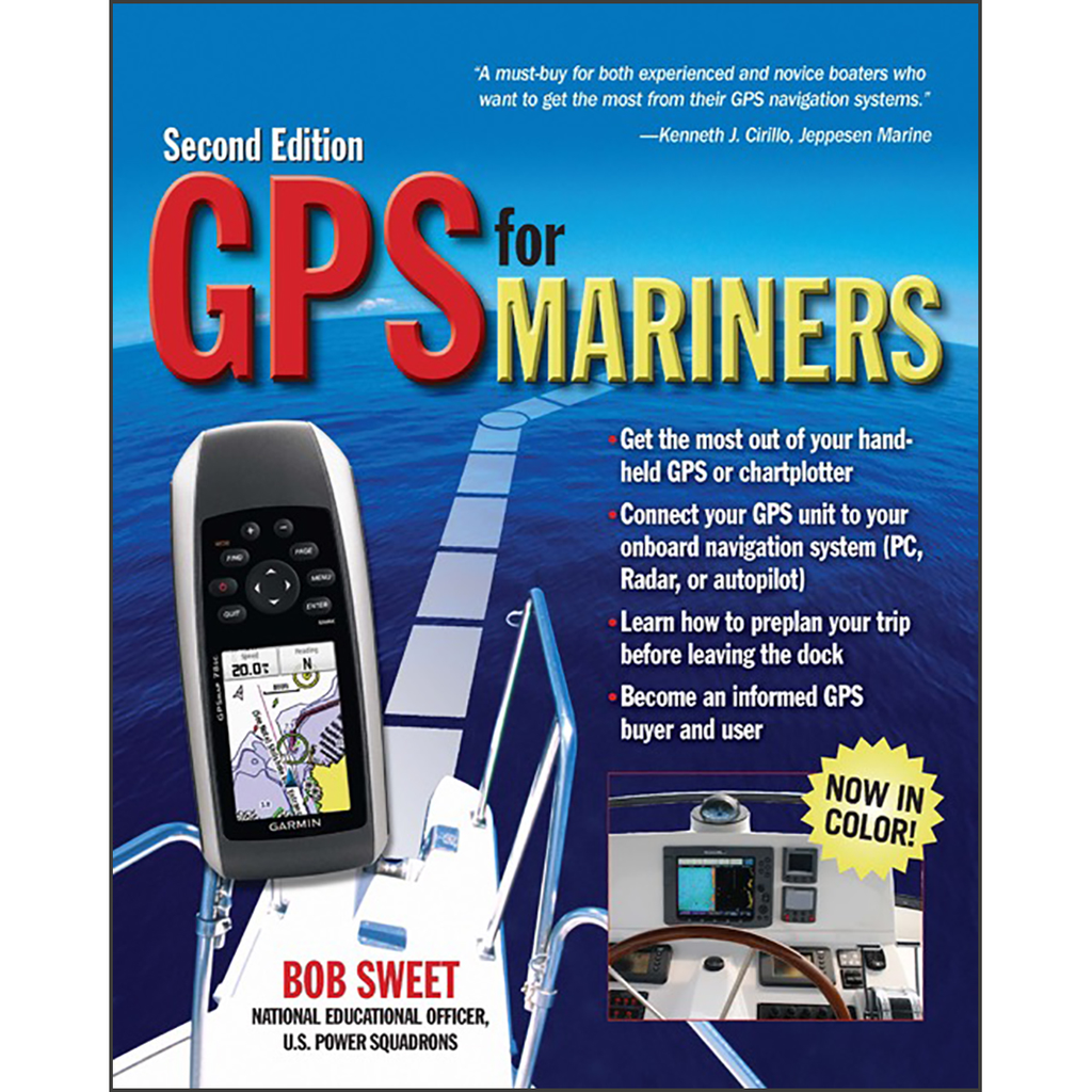 GPS for Mariners: A Guide for the Recreational Boater, 2nd Edition