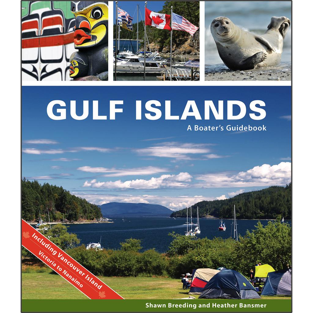 Gulf Islands: A Boater's Guidebook