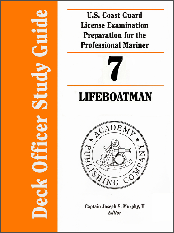 Study guides captains supplies deck officer study guide volume 7 lifeboatman fandeluxe Images