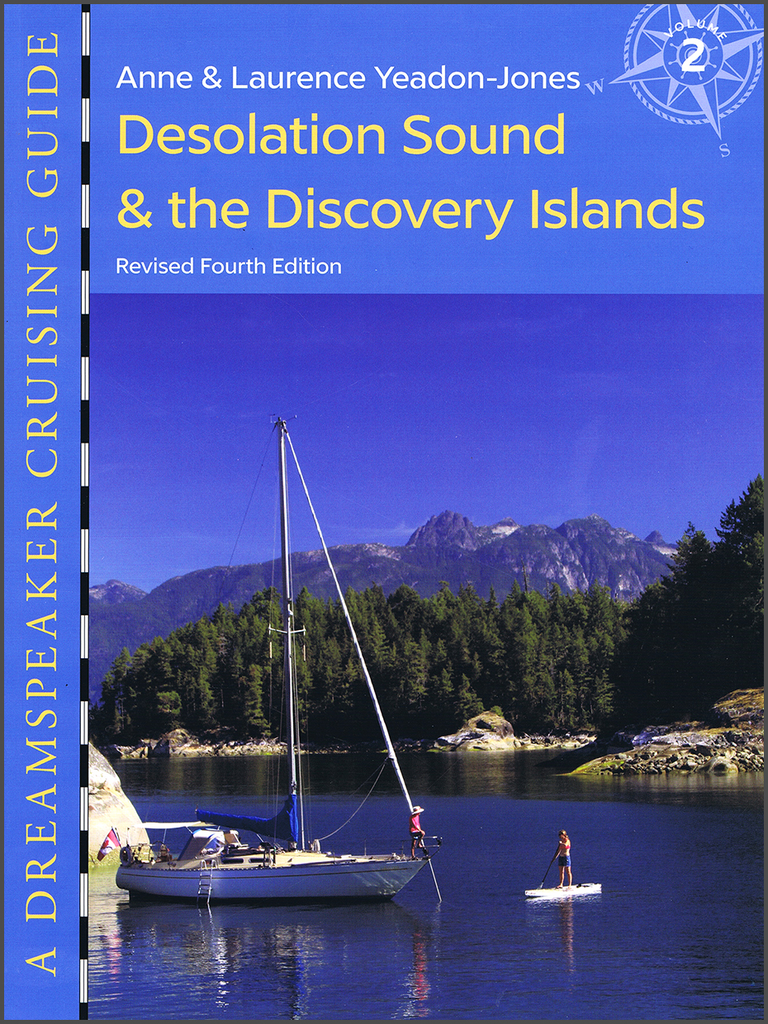 Dreamspeaker Guides Vol. 2: Desolation Sound And The Discovery Islands