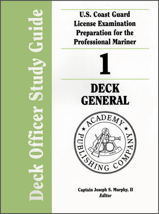 Deck Officer Study Guide Volume 1: Deck General