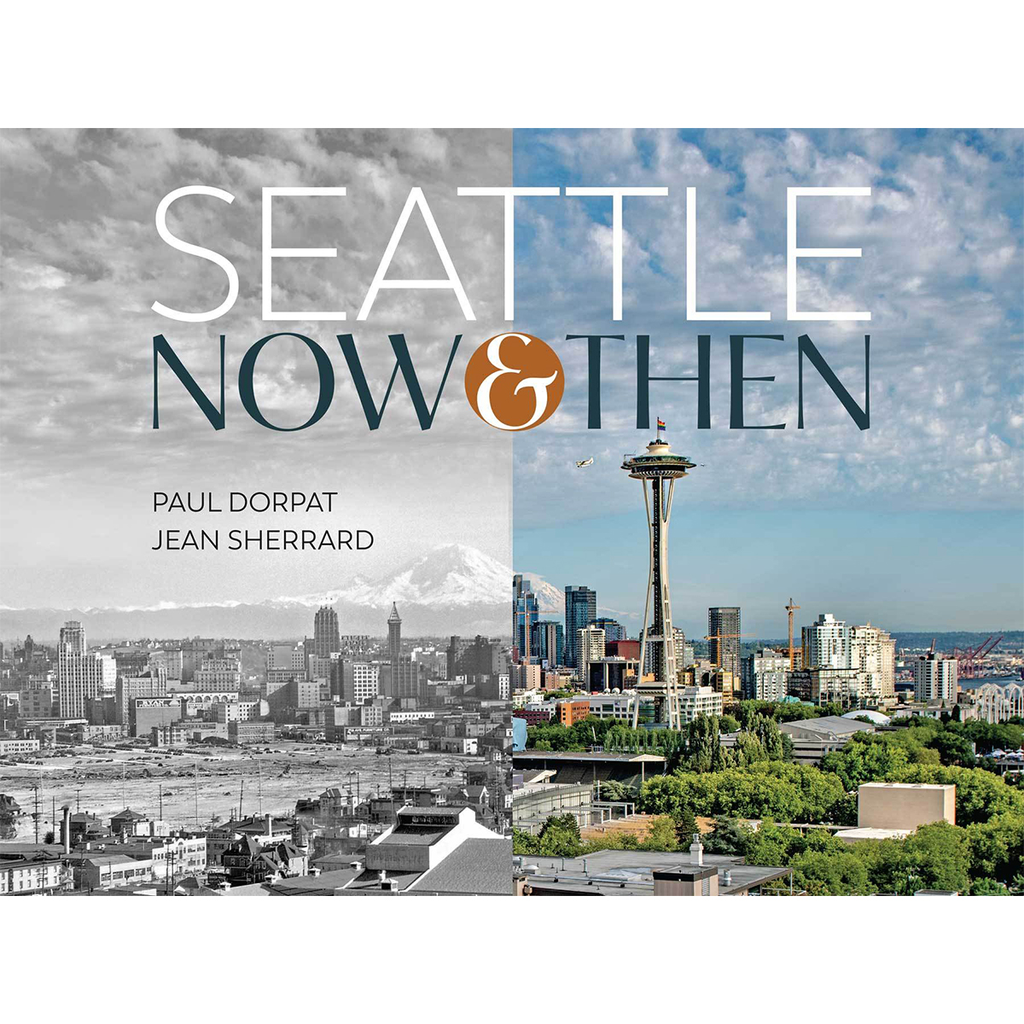 Seattle Now & Then: The Historic Hundred