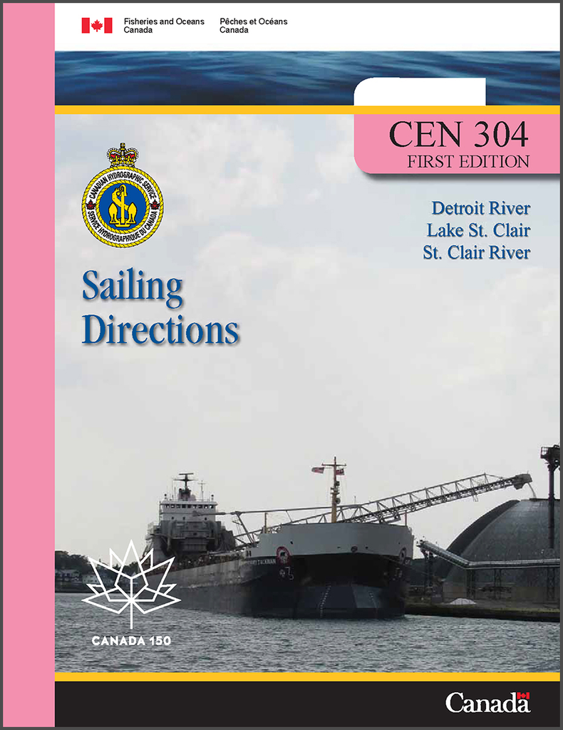 Sailing Directions CEN304E: Detroit River, Lake St.Clair, St.Clair River