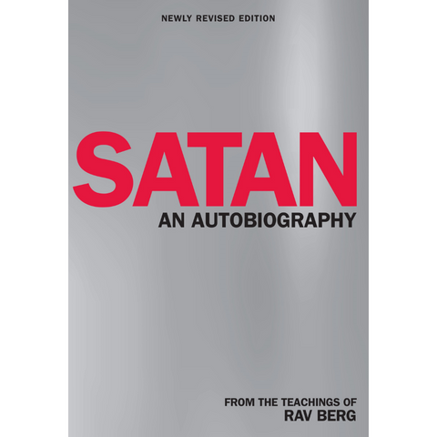Satan: An Autobiography - From the Teachings of Rav Berg (English)