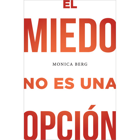 Fear Is Not An Option (Spanish, Hardcover)