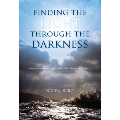 Finding the Light through the Darkness (English, Hardcover)