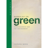Kabbalah on Green: Consciousness and the Environment (English, Hardcover)