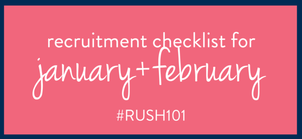 What to do for Sorority Recruitment in January + February