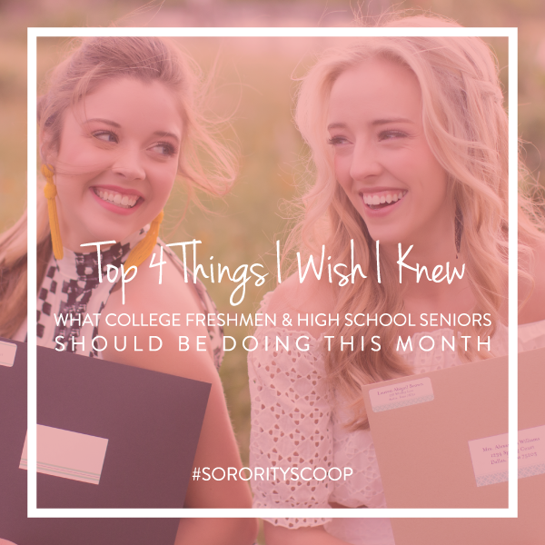 Top 4 Things I Wish I Knew: What College Freshmen and High School Seniors Should Be Doing This Month