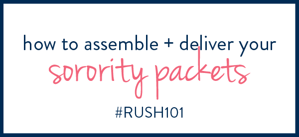 How to Assemble and Deliver Your Sorority Packets