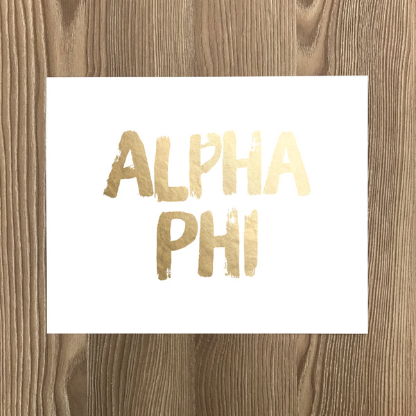Alpha Phi Real Gold Foil Sorority Art Print
