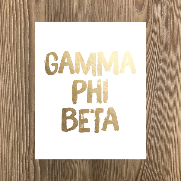 Gamma Phi Beta Real Gold Foil Art Print