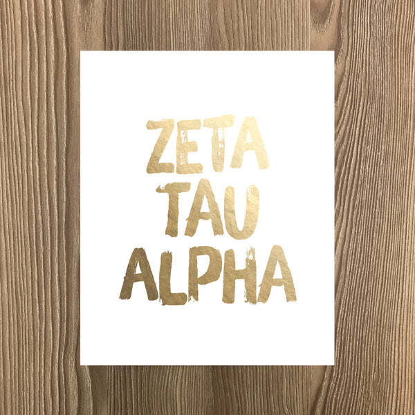 Zeta Tau Alpha Real Gold Foil Art Print