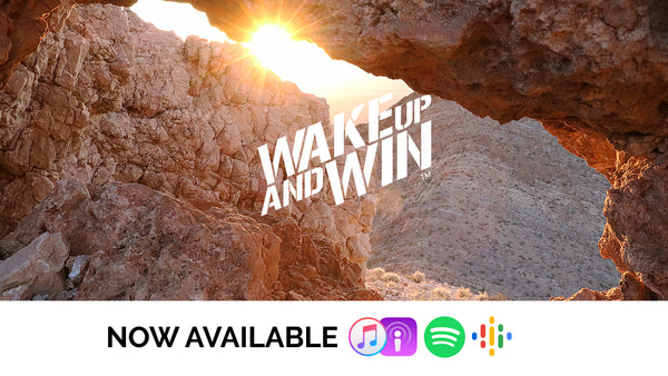 wake up and win podcast