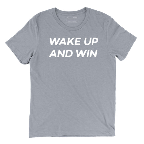 Wake Up And Win Motto Tee (Gray)
