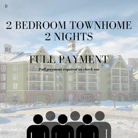 Carnival Ski Weekend [D] - 2 Bedroom Townhome Full Payment for two nights