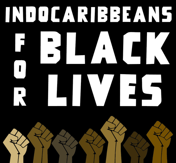 Indo-Caribbeans for Black Lives Sign