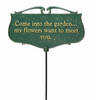 Come Into The Garden Poem Sign