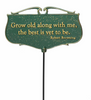 Grow Old Garden Poem Sign