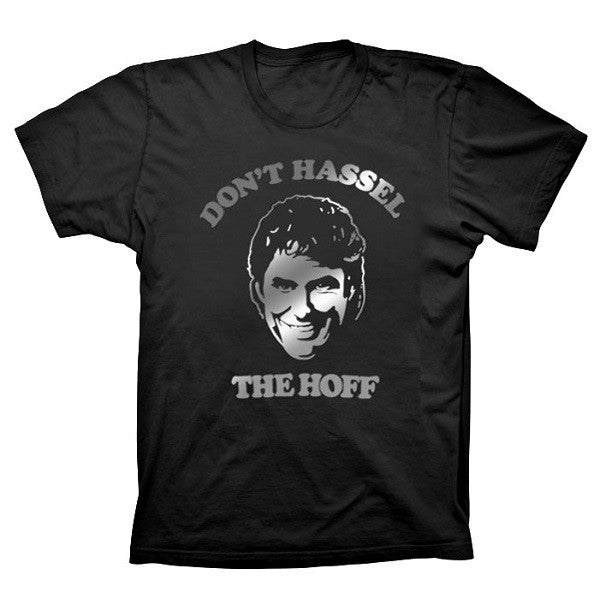 BLACK FOIL DON'T HASSEL THE HOFF T-SHIRT
