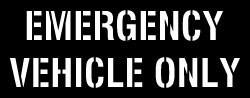 EMERGENCY VEHICLE ONLY Stencil