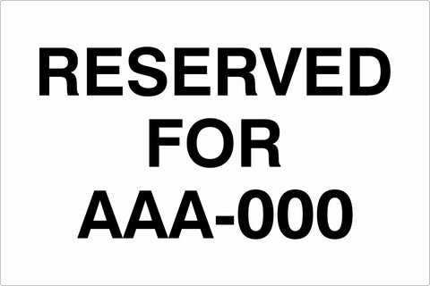 RESERVED FOR (Rego) - Carpark Sign