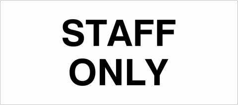 STAFF ONLY - Carpark Sign