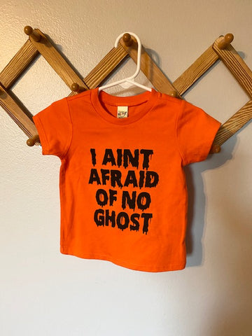 I Ain't Afraid of No Ghost Orange Tee