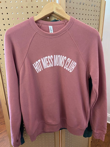 Hot Mess Moms Club Mauve Pullover