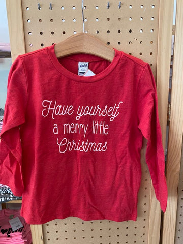 Have Yourself a Merry Little Christmas Long Sleeve Tee