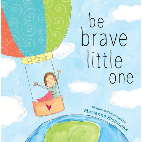 Be Brave, Little One Book