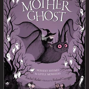 Mother Ghost Nursery Rhymes