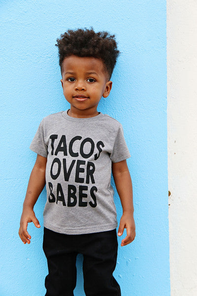Tacos Over Babes Tee