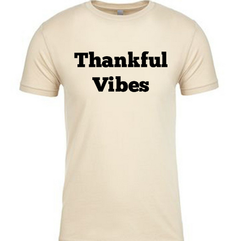 Thankful Vibes Tee
