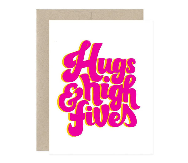 Hugs & High Fives