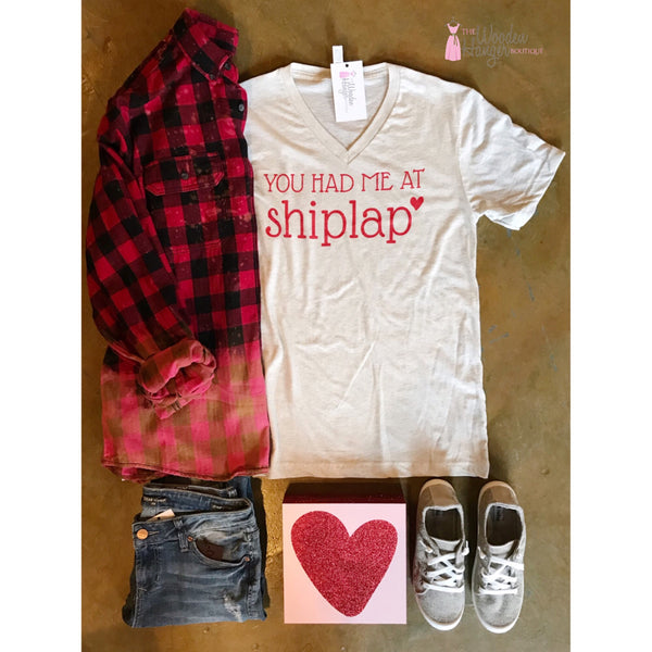 You Had Me At Shiplap Tee - The Wooden Hanger Boutique