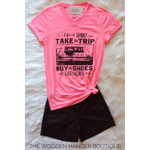Life is Short Tee - The Wooden Hanger Boutique