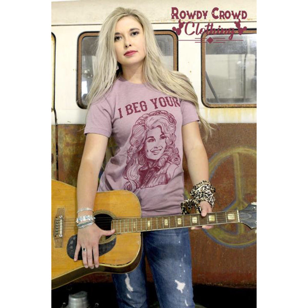 Beg Your Parton Tee - The Wooden Hanger Boutique