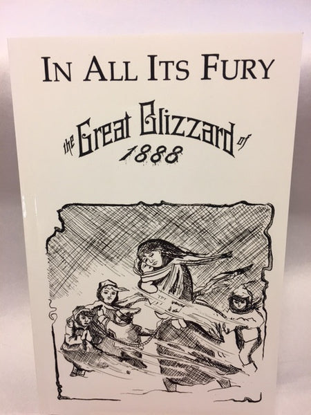 In All Its Fury Great Blizzard 1888