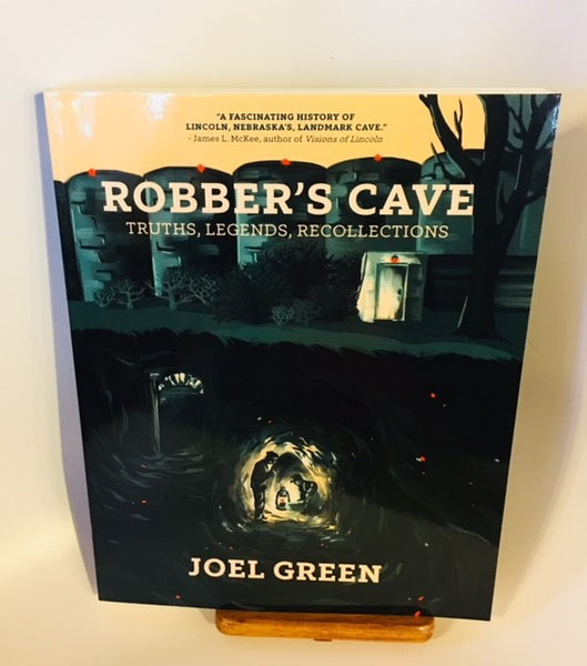 """Robber's Cave Truths, Legends, Recollections"""