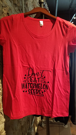 Maternity Shirt - Don't Eat the Watermelon Seeds!