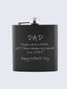 Happy Fathers Day  Laser Engraved Black Stainless Steel 6oz Hip Flask