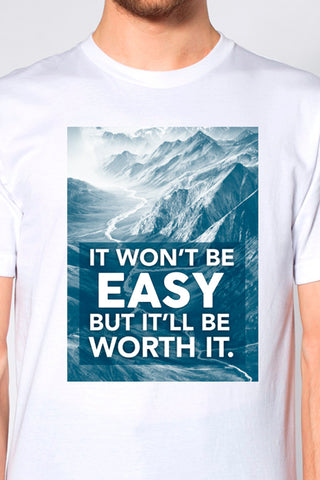 Won't Be Easy T-shirt