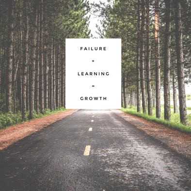 Failure + Learning = Growth