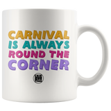 CARNIVAL ROUND THE CORNER MUG (Designed By Live Love Soca) - Live Love Soca Clothing & Accessories